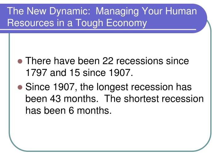The new dynamic managing your human resources in a tough economy2