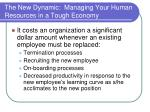 the new dynamic managing your human resources in a tough economy5