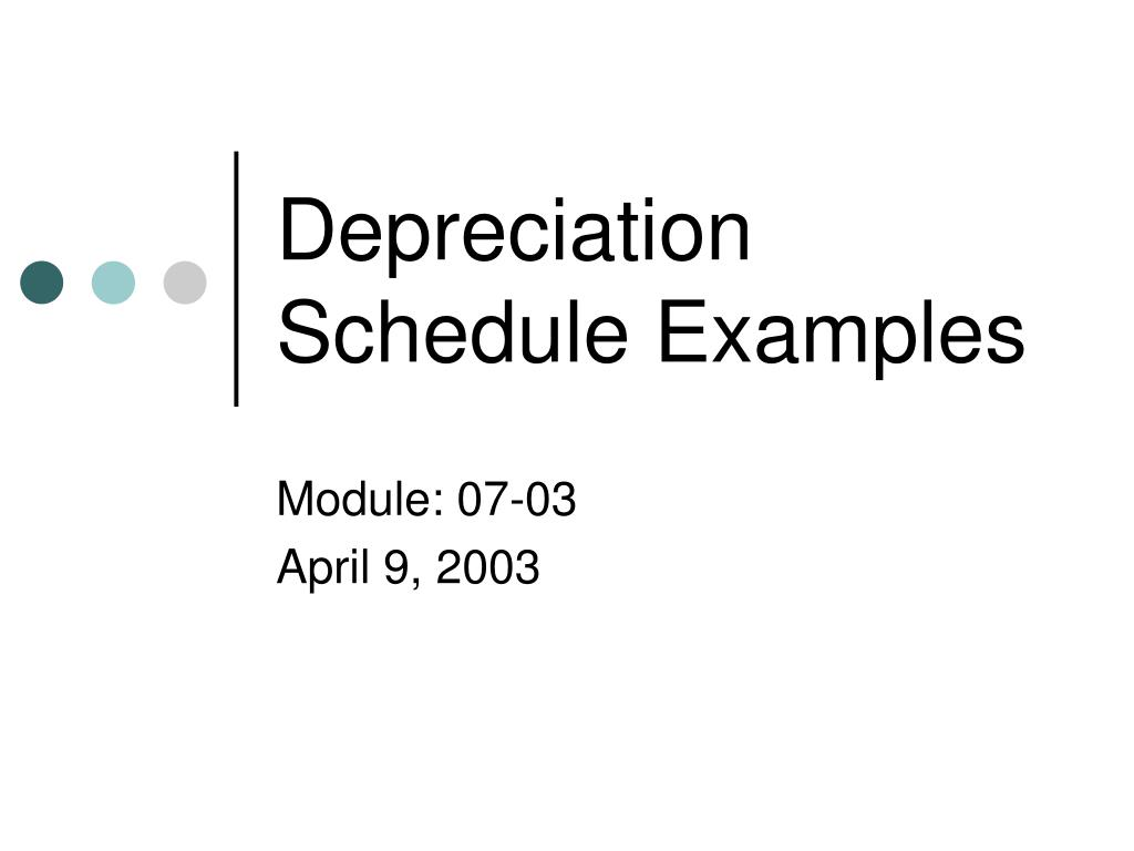 Depreciation Schedule Examples