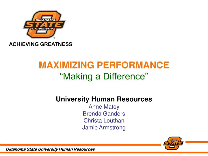 Maximizing performance making a difference