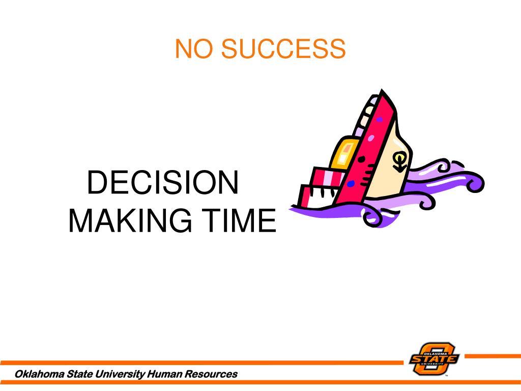 NO SUCCESS