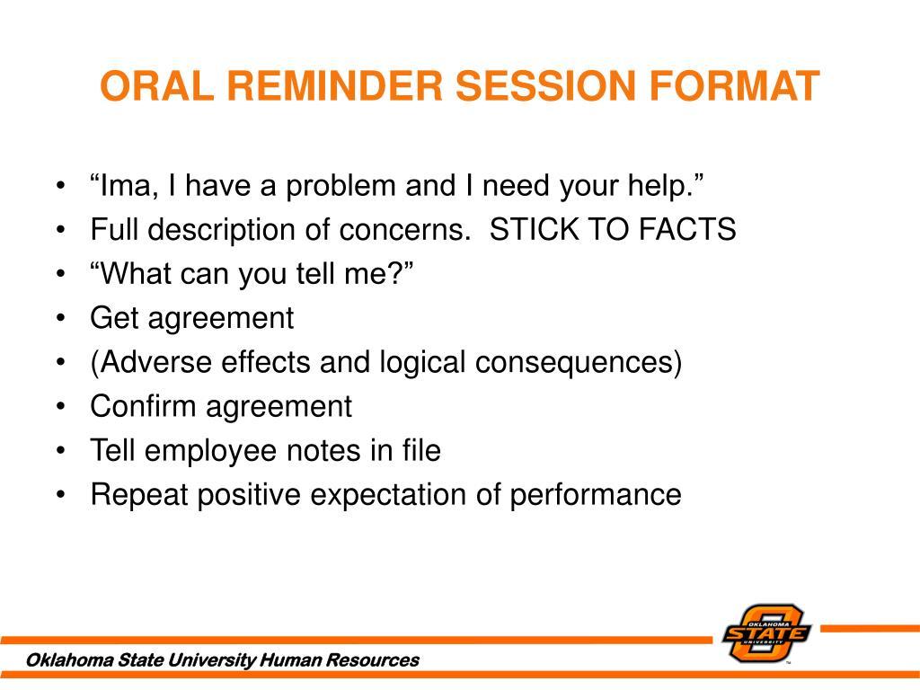 ORAL REMINDER SESSION FORMAT