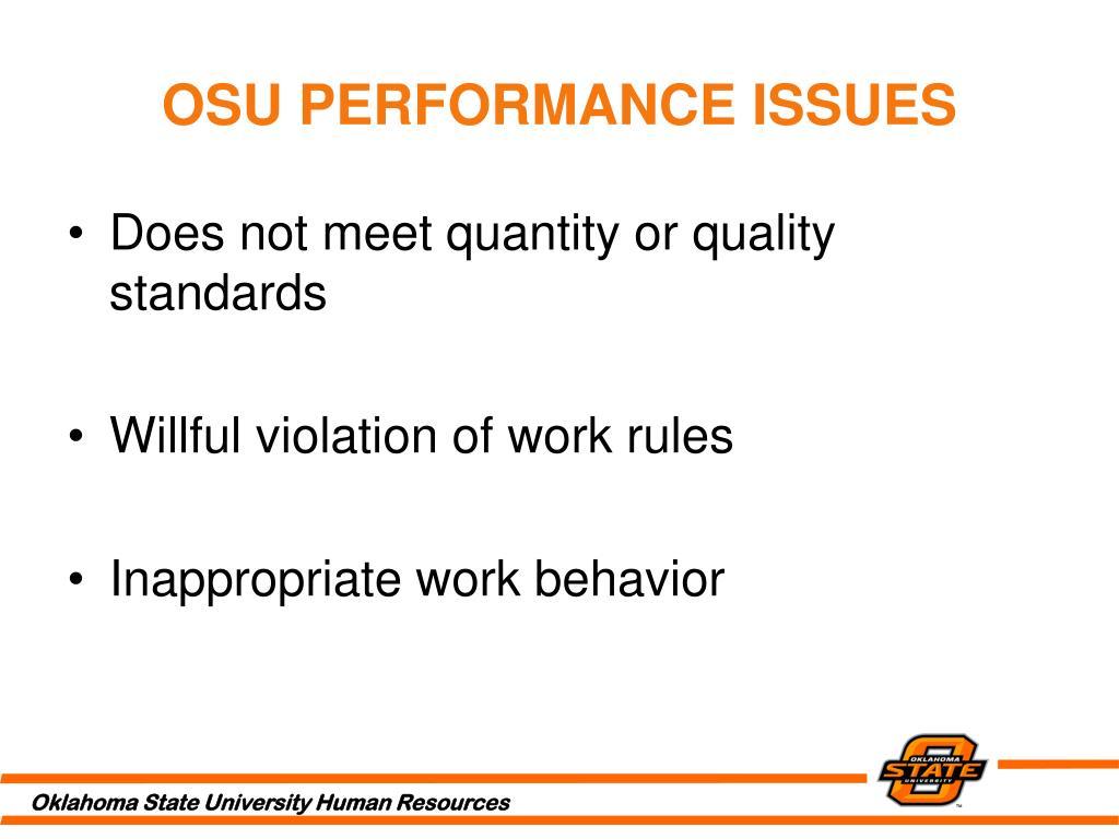 OSU PERFORMANCE ISSUES