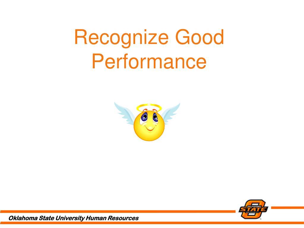 Recognize Good Performance