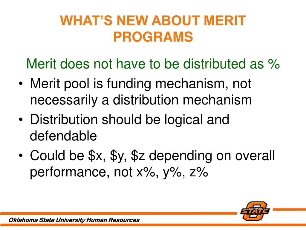 WHAT'S NEW ABOUT MERIT PROGRAMS