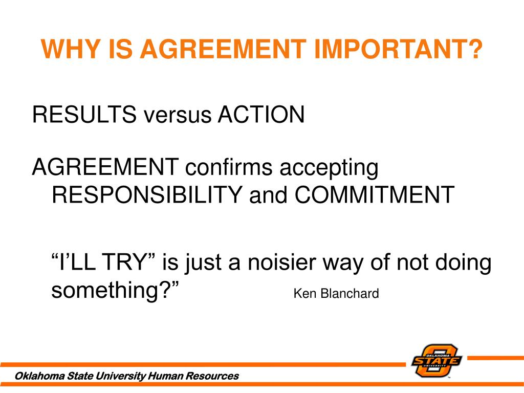 WHY IS AGREEMENT IMPORTANT?