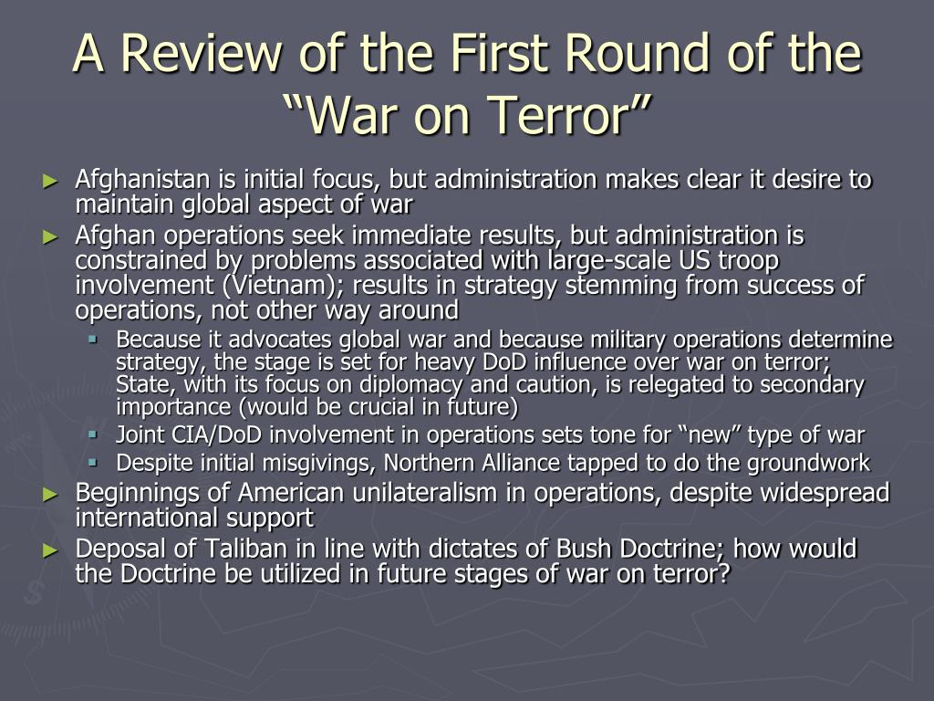 "A Review of the First Round of the ""War on Terror"""