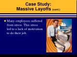 case study massive layoffs cont18