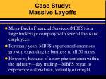 case study massive layoffs
