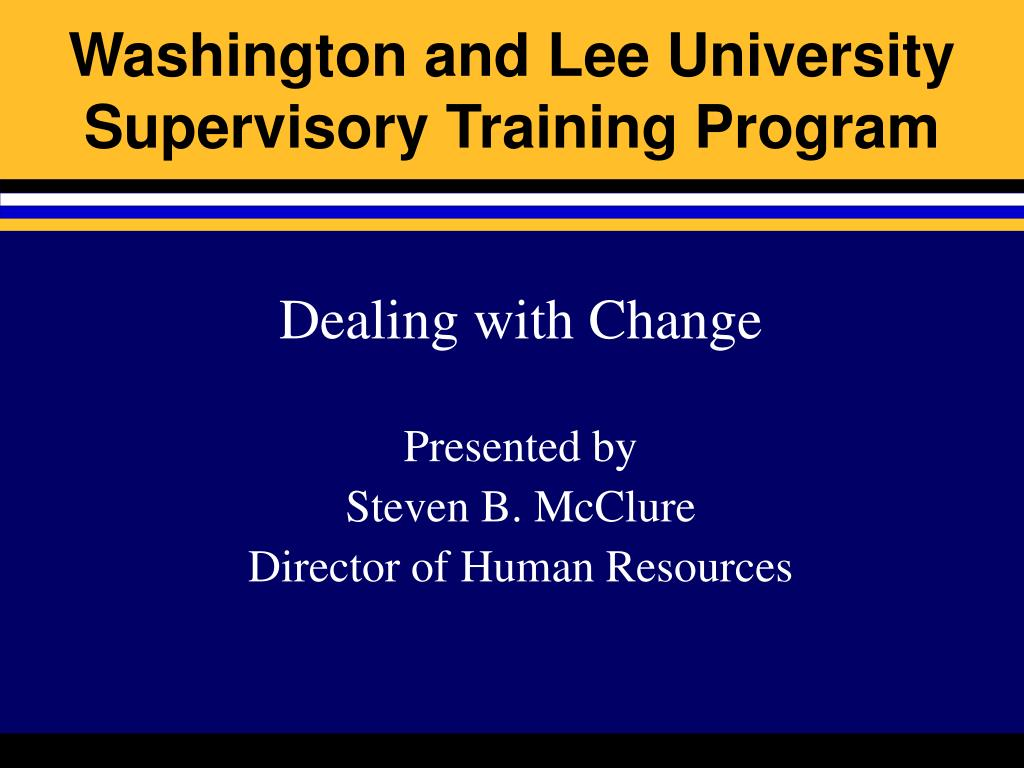 washington and lee university supervisory training program l.