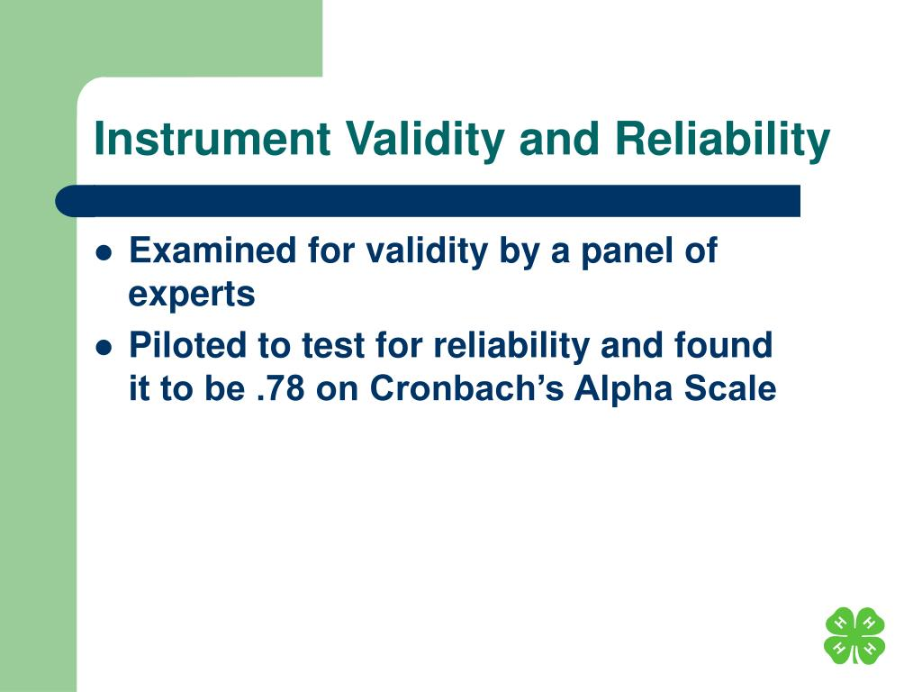 Instrument Validity and Reliability