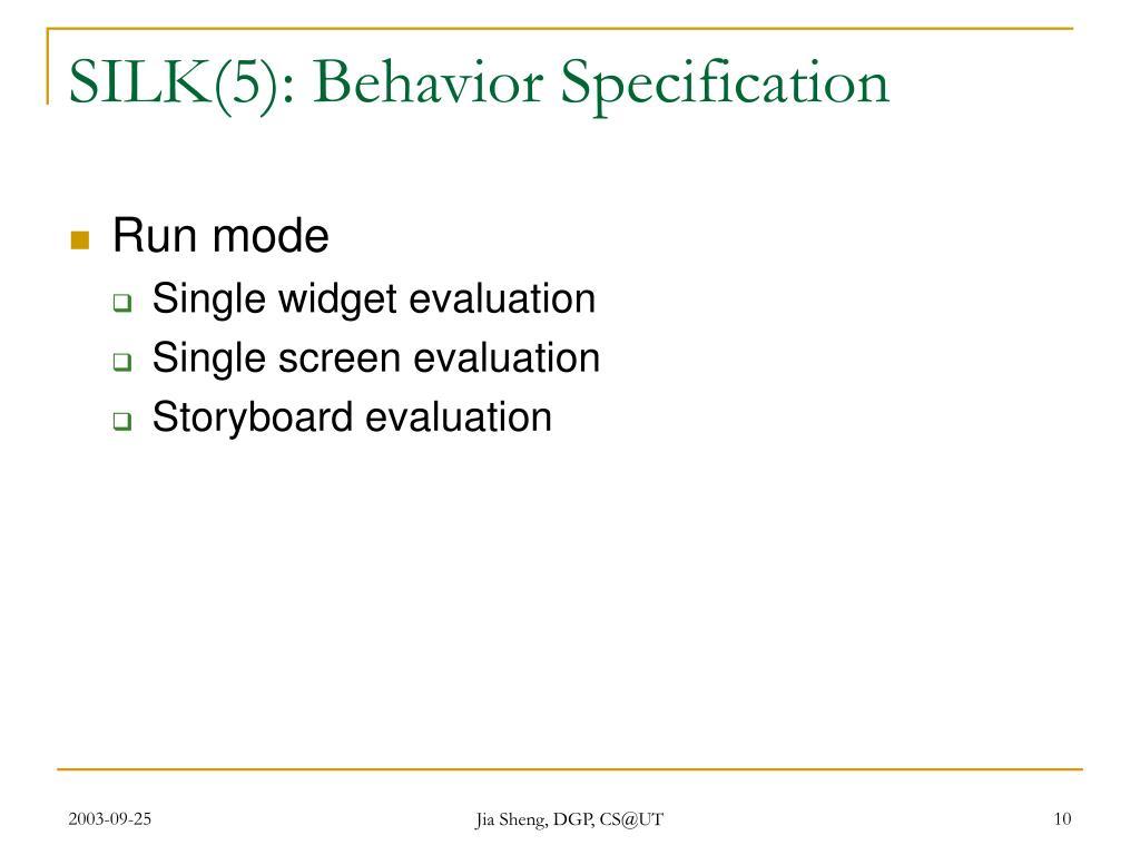 SILK(5): Behavior Specification