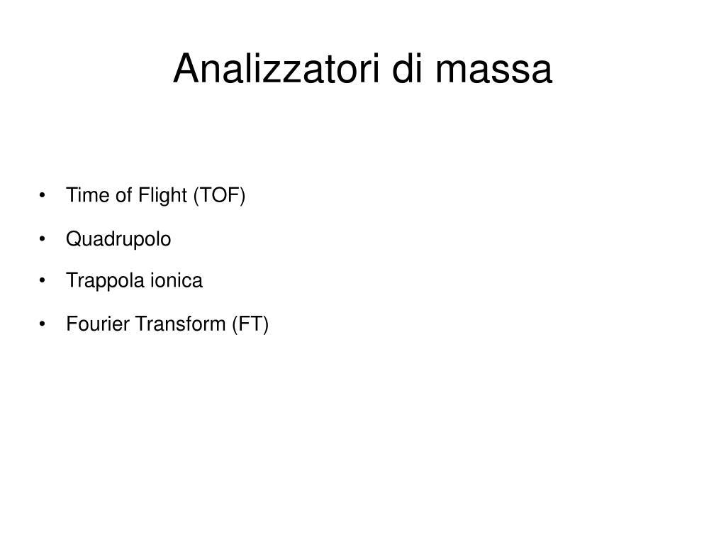 Analizzatori di massa