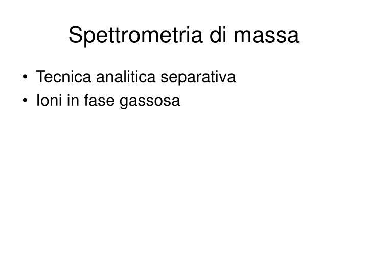 Spettrometria di massa2