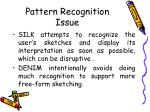 pattern recognition issue