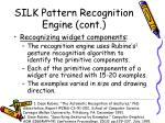 silk pattern recognition engine cont21