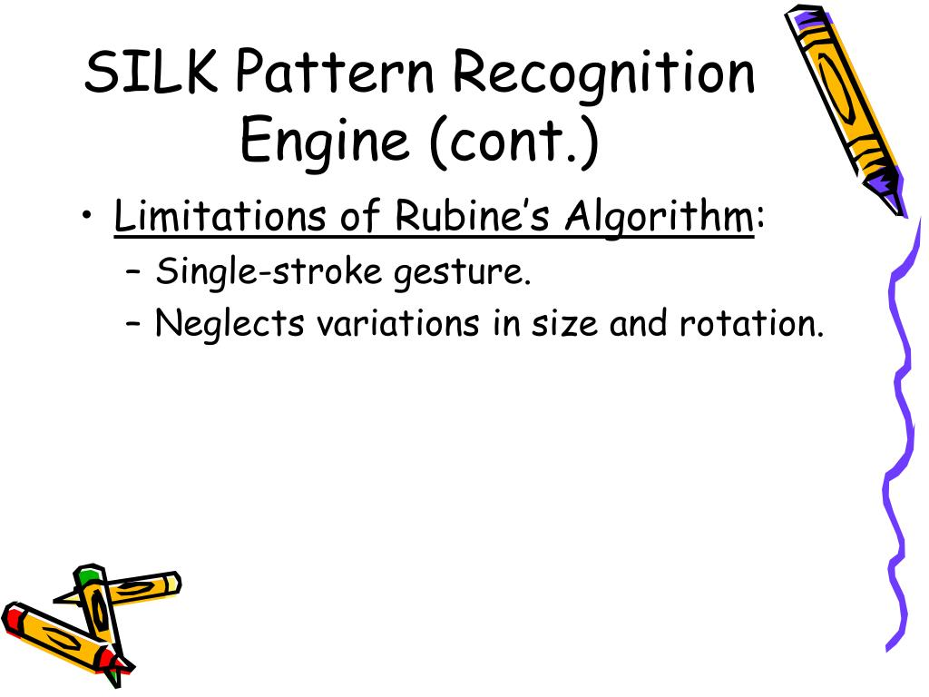 SILK Pattern Recognition Engine (cont.)