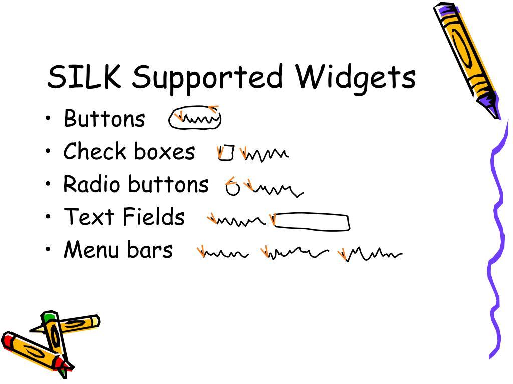 SILK Supported Widgets