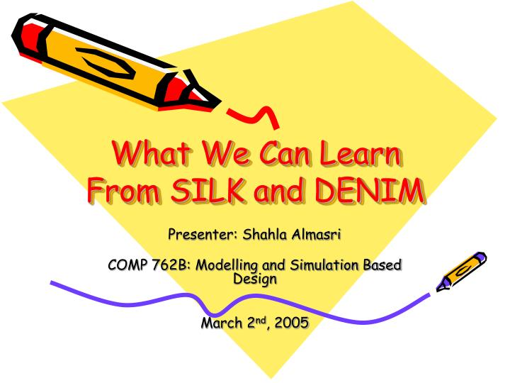 what we can learn from silk and denim n.