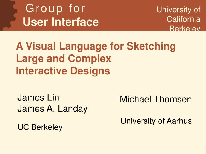 A visual language for sketching large and complex interactive designs