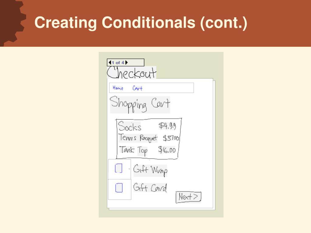 Creating Conditionals (cont.)
