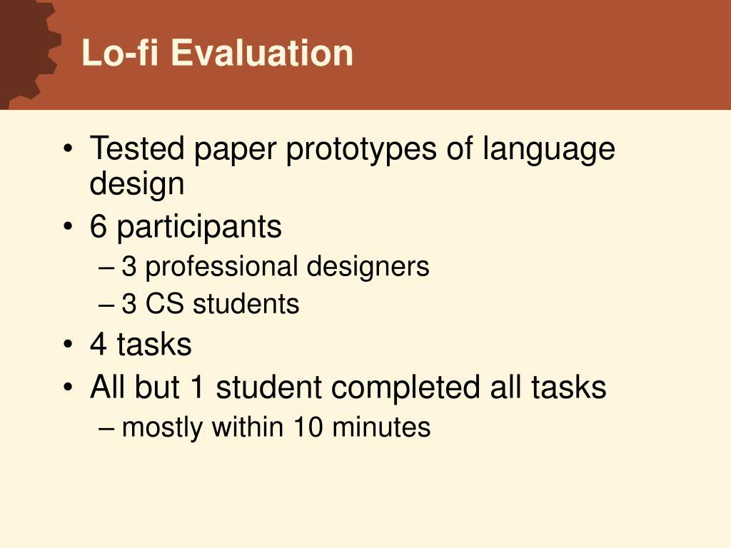 Lo-fi Evaluation