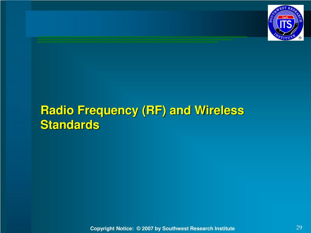 Radio Frequency (RF) and Wireless Standards