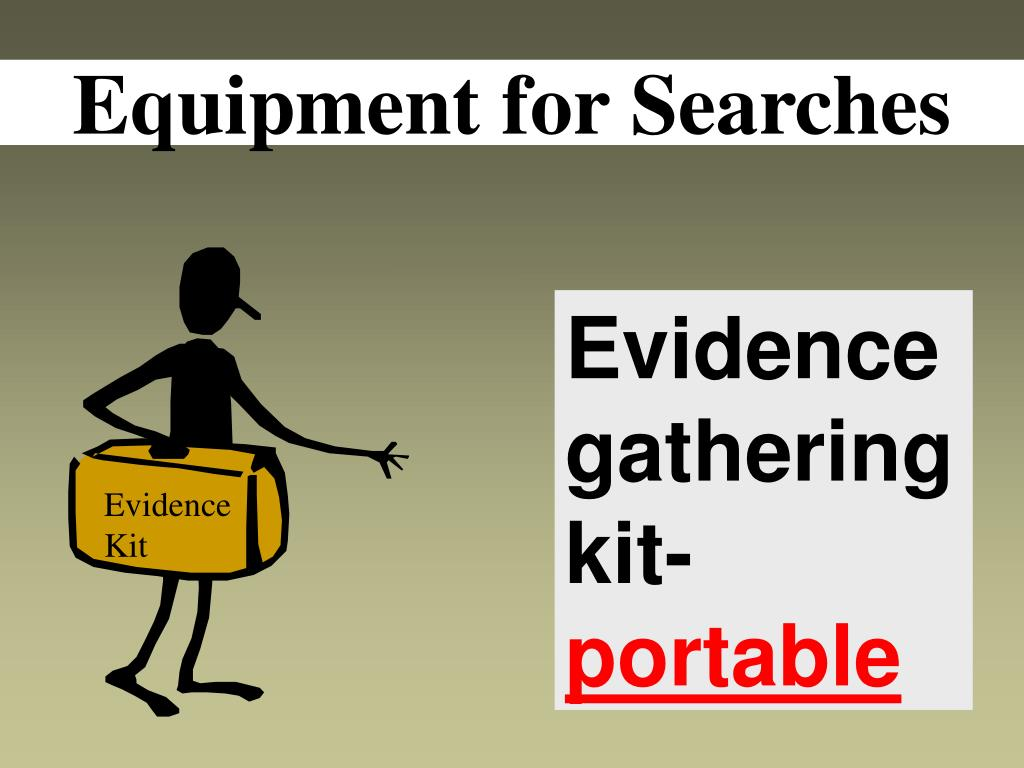 Equipment for Searches