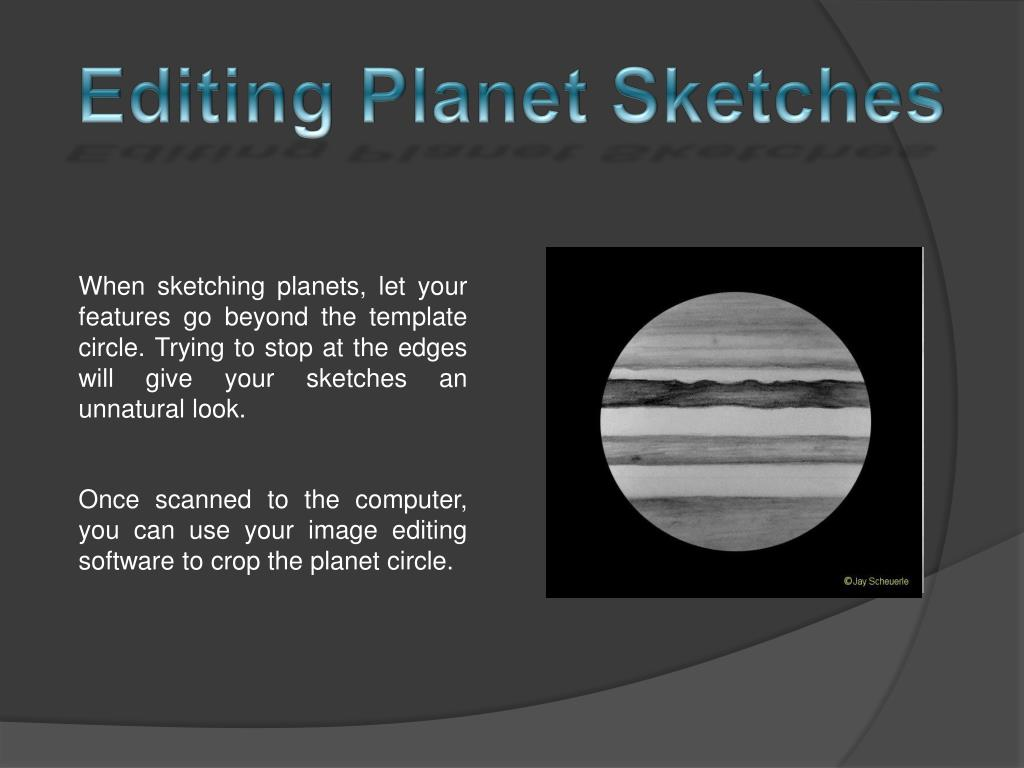 Editing Planet Sketches