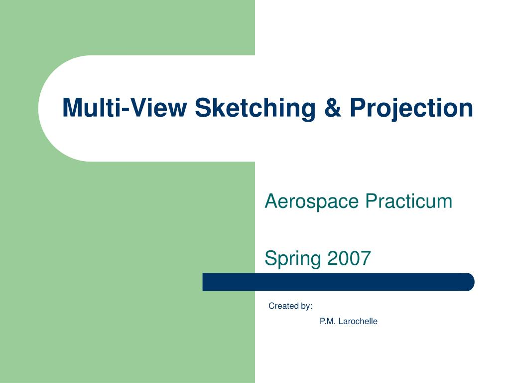 multi view sketching projection l.