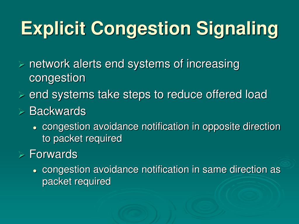 Explicit Congestion Signaling