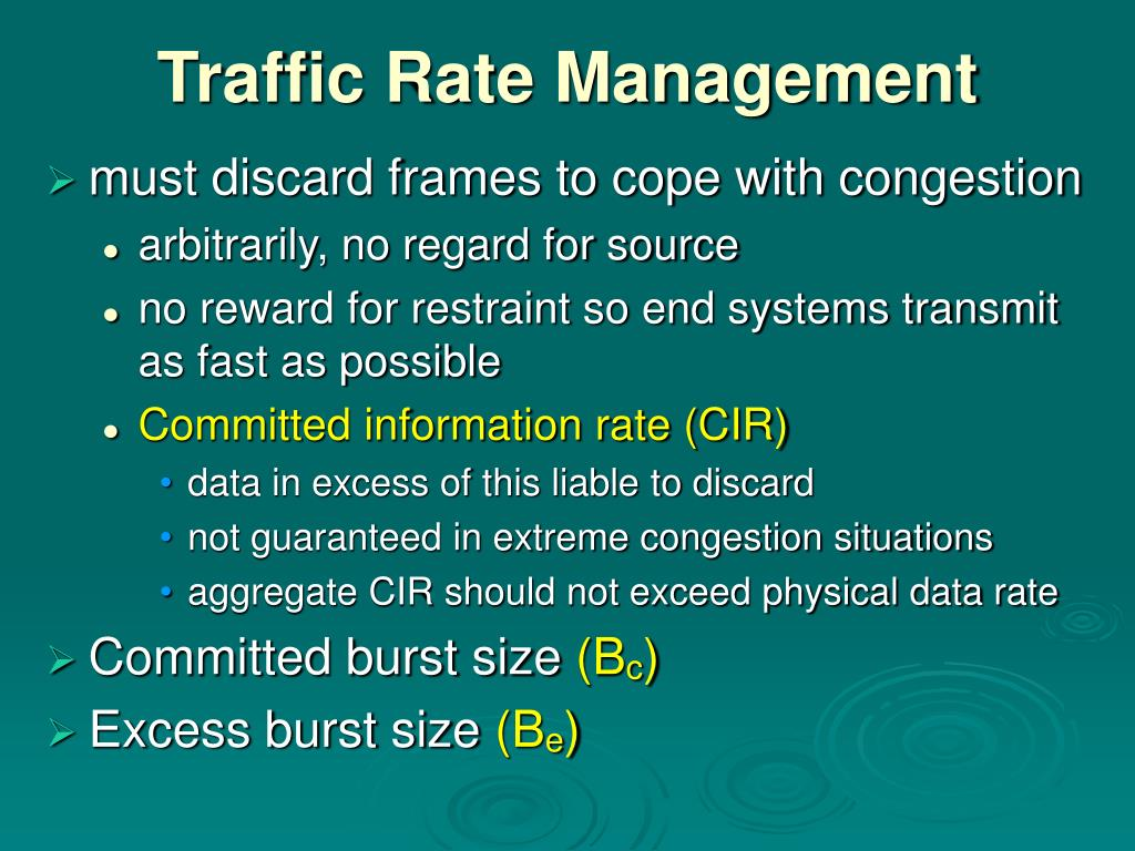 Traffic Rate Management