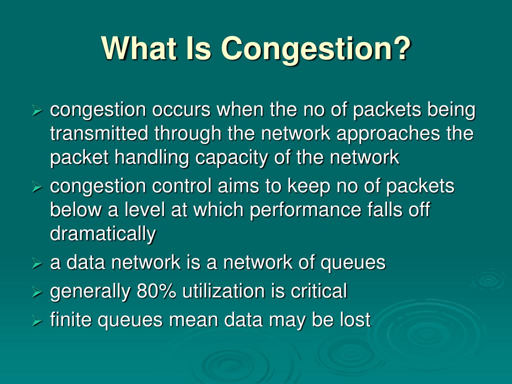 What Is Congestion?