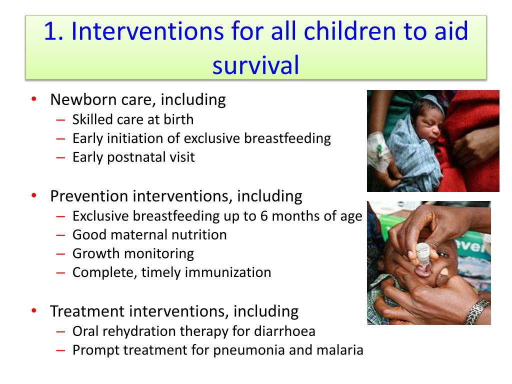 1. Interventions for all children to aid survival