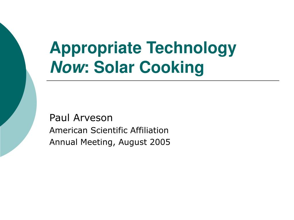 appropriate technology now solar cooking l.