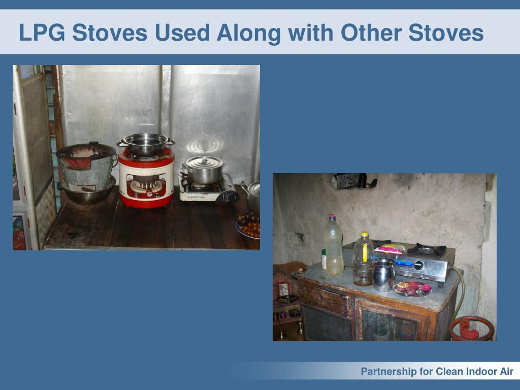 LPG Stoves Used Along with Other Stoves