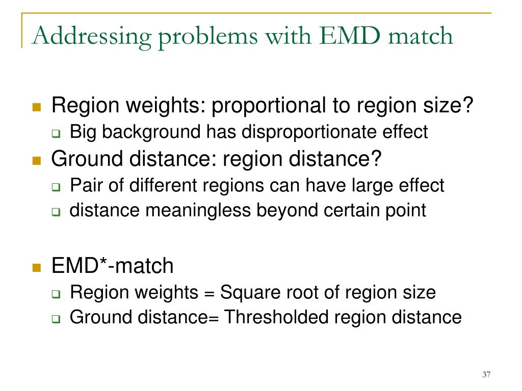 Addressing problems with EMD match