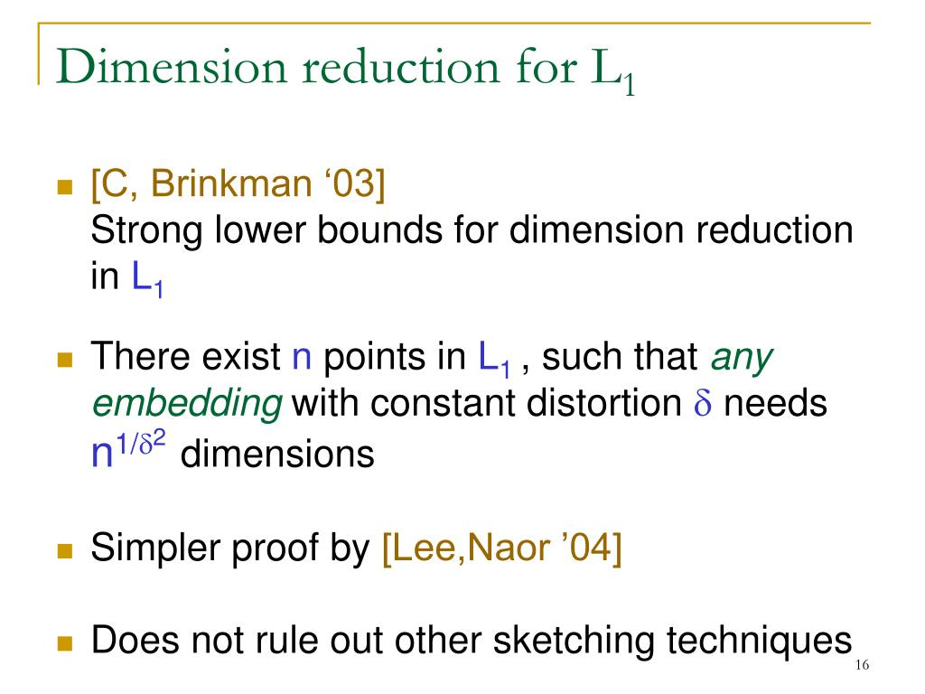 Dimension reduction for L