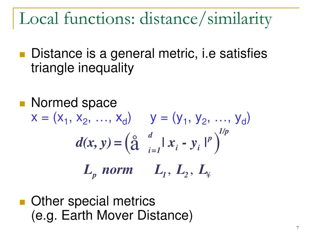 Local functions: distance/similarity