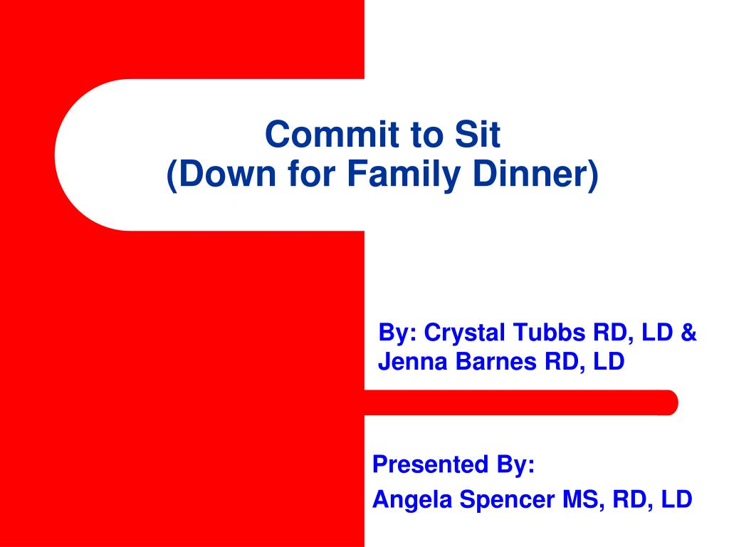 commit to sit down for family dinner l.