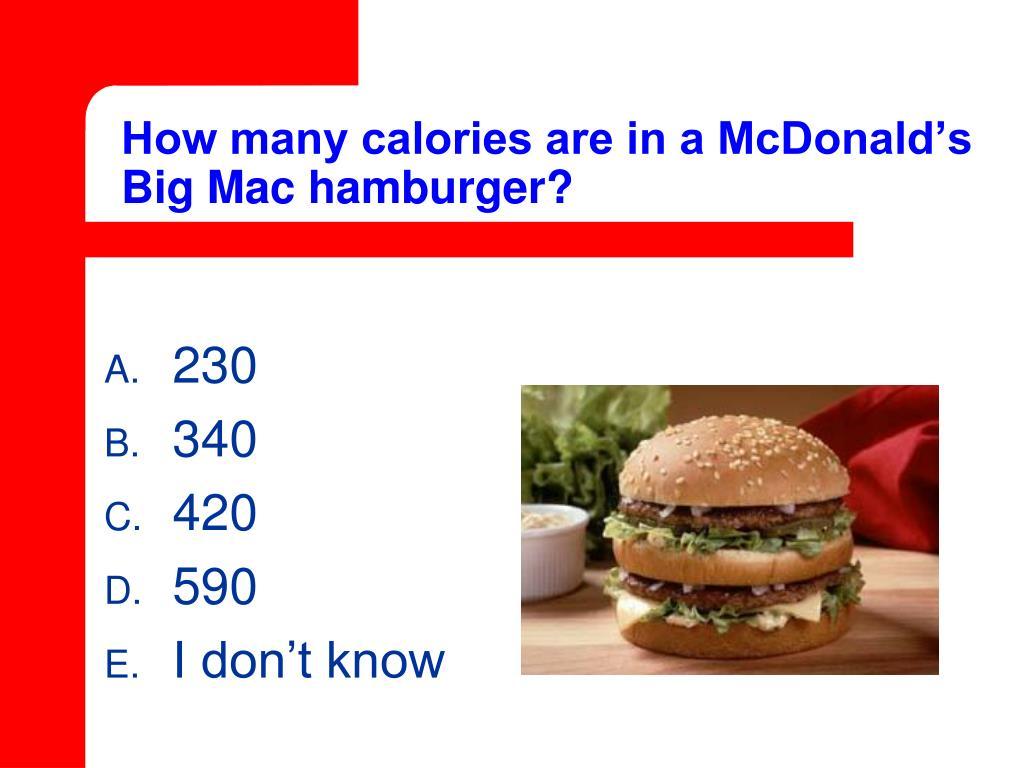 How many calories are in a McDonald's Big Mac hamburger?