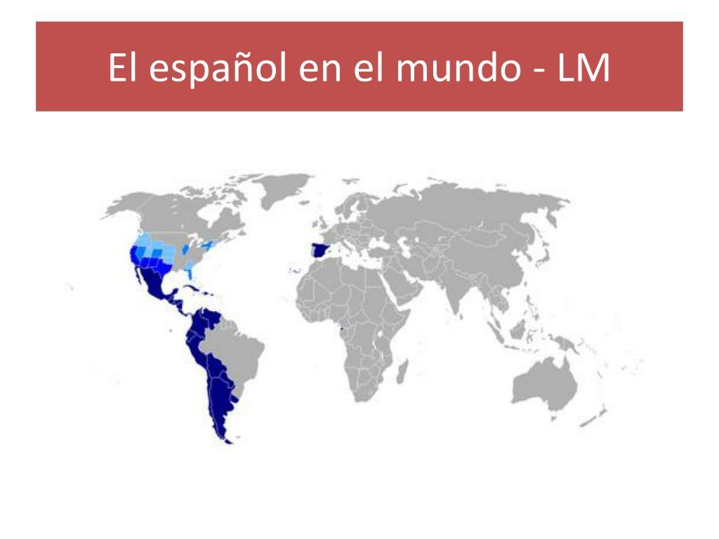 El español en el mundo - LM