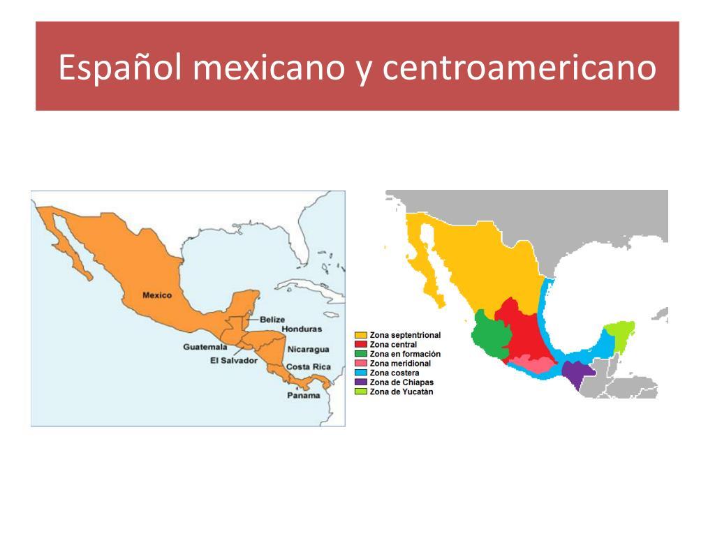 Español mexicano y centroamericano