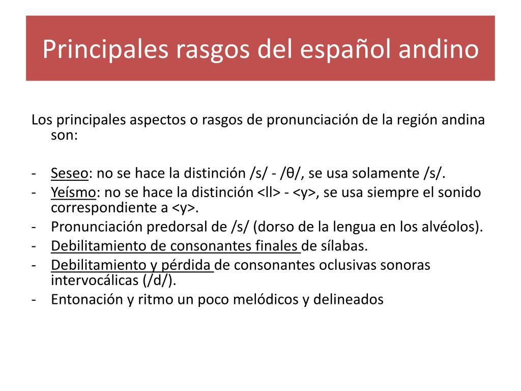Principales rasgos del español andino
