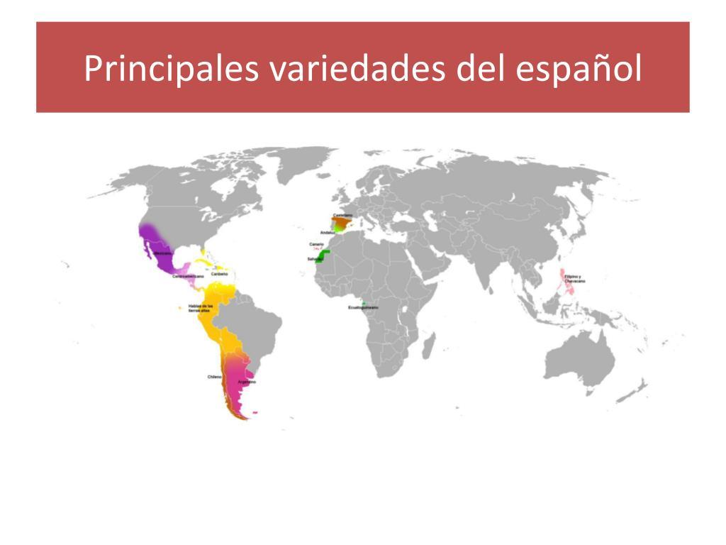 Principales variedades del español