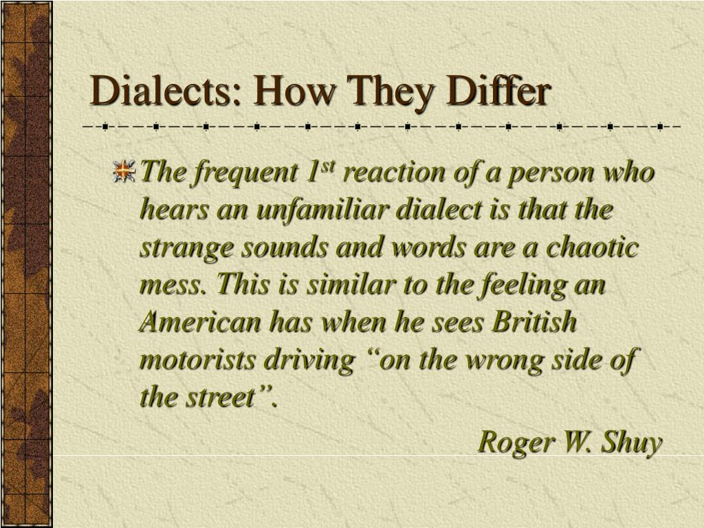 Dialects: How They Differ