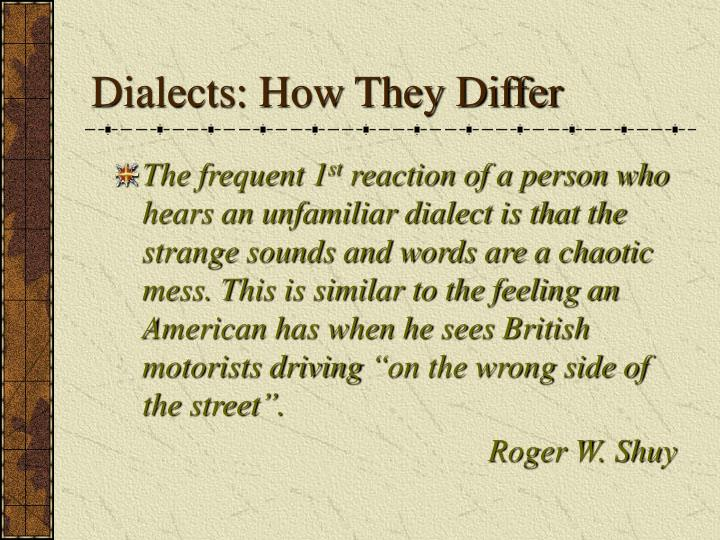 Dialects how they differ