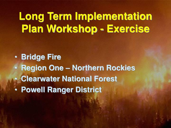 Long term implementation plan workshop exercise