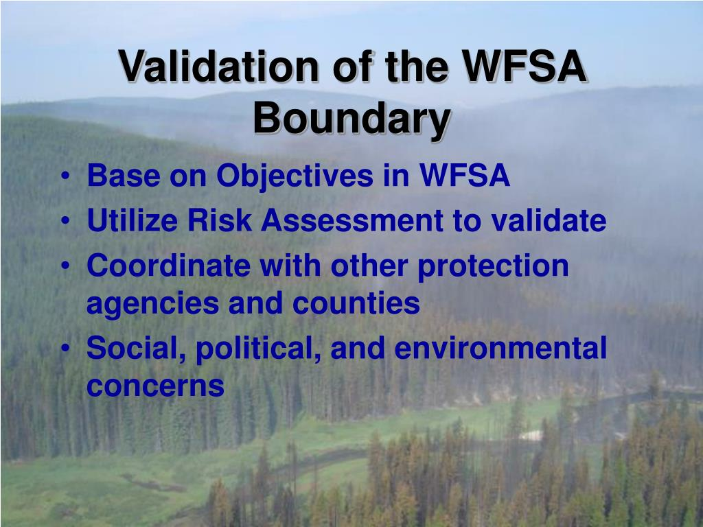Validation of the WFSA Boundary