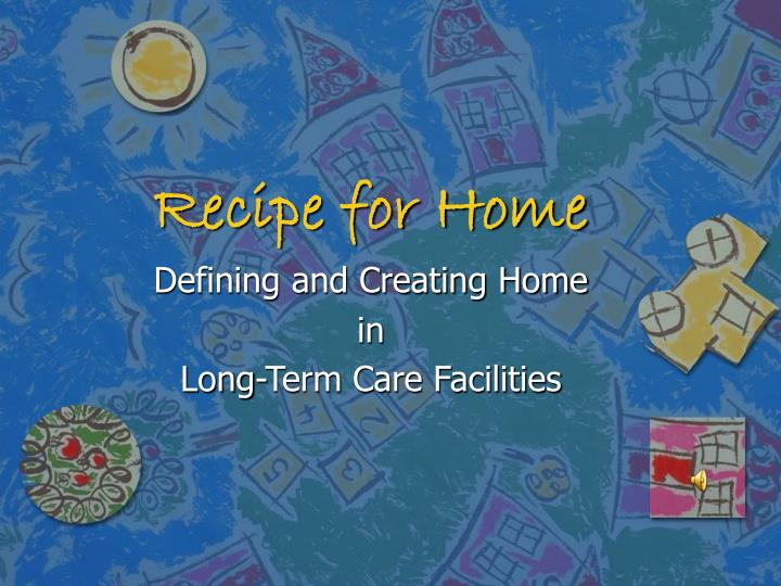 Recipe for home